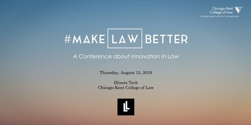 #MakeLawBetter - A Conference about Innovation in Law