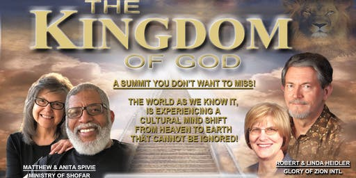 Kingdom Summit: The Kingdom of GOD