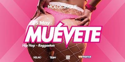 Muèvete • Hiphop Reggaeton @Molocinque