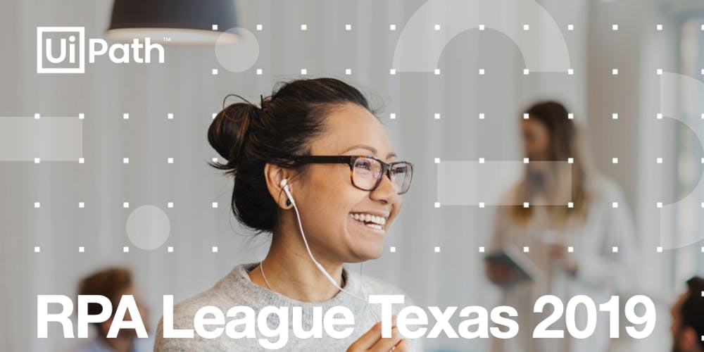 UiPath RPA League Texas 2019 - General Registration Registration