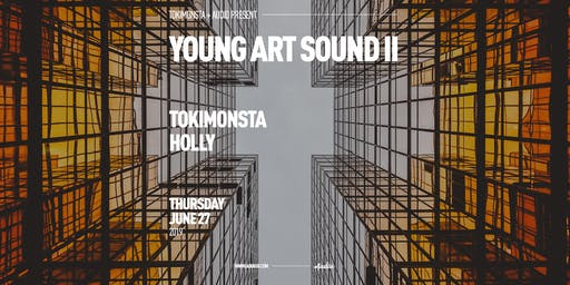 Young Art Sound Tour 2 w/ Tokimonsta + Holly