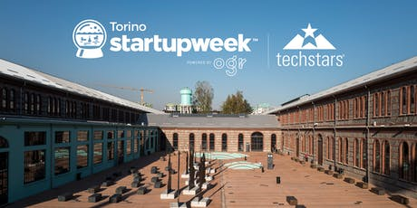 Techstars Startup Week Torino powered by OGR biglietti