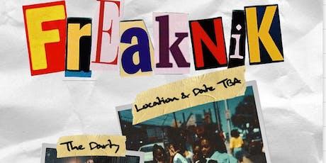 FreakNik Presented by Sirenz & The Goodfellas tickets