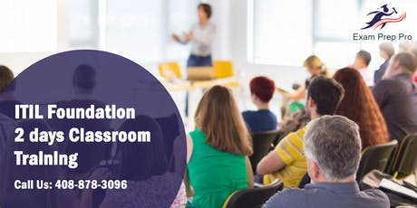 ITIL Foundation- 2 days Classroom Training in Topeka,KS tickets