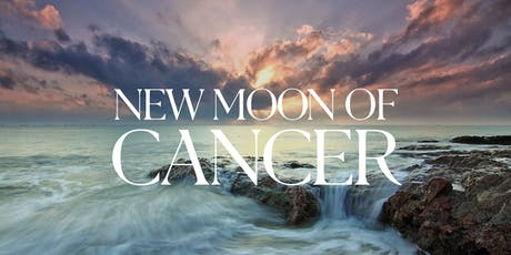 New Moon of Cancer tickets