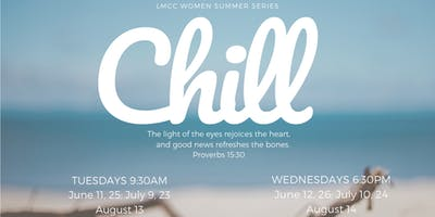 Chill - Summer Bible Study (Tuesdays)