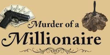 Murder of a Millionaire Interactive Murder Mystery Party tickets