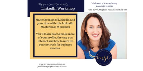 LinkedIn Masterclass Workshop Exeter tickets
