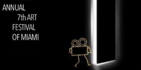 Third Annual 7th Art Festival of Miami (Film) tickets