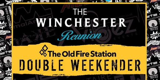 The Winchester Reunion Double Weekender 40 DJs 2 Saturday nights