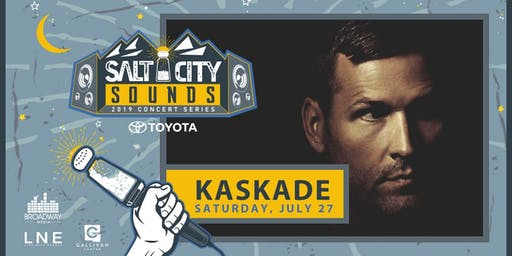 KASKADE at Salt City Sounds Concert Series 2019