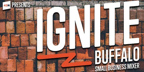 Ignite Buffalo Small Business Mixer tickets