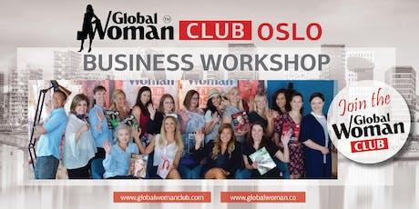 GLOBAL WOMAN CLUB OSLO: BUSINESS WORKSHOP - AUGUST tickets