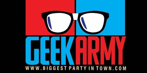 Geek Army Live 6-10! No Cover! Moved to BigBar due to Rain!