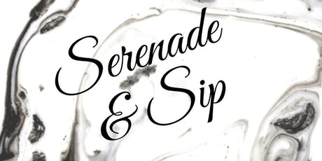 Serenade and Sip tickets
