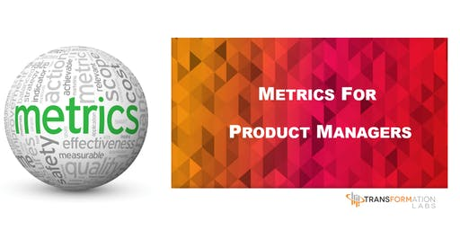 Metrics for Product Managers - Sept 2019