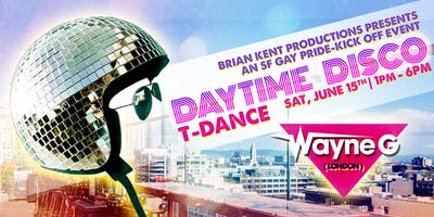 Daytime Disco w/DJ Wayne G