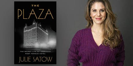 """Julie Satow discussing """"The Plaza Book"""" at Books & Books! tickets"""