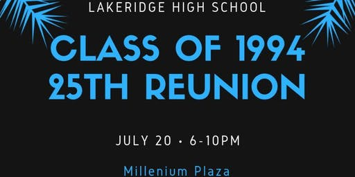 Lakeridge Class of 1994 Reunion