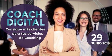Coach Digital - Consigue más clientes para tus servicios de Coaching tickets