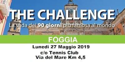 THE CHALLENGE - FOGGIA -