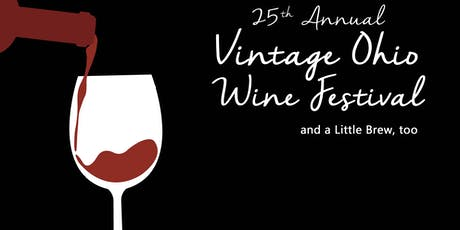 Vintage Ohio Wine Festival and a Little Brew, too tickets