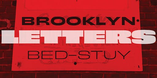 Walking Tour: Brooklyn Letters/Bed Stuy with Alexander Tochilovsky