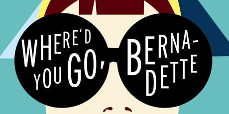 """Where'd You Go, Bernadette"" - Movie Night Out tickets"