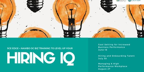 Level Up Your Hiring IQ - Workshop 3 of 3 - SCE Edge Biz Training tickets