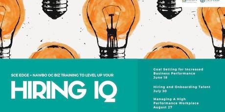 Level Up Your Hiring IQ - Workshop 3 of 3 - SCE Edge Biz Training tickets