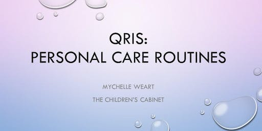 *CANCELLED* QRIS: Personal Care Routines
