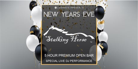 Stalking Horse New Years Eve 2020 Party tickets