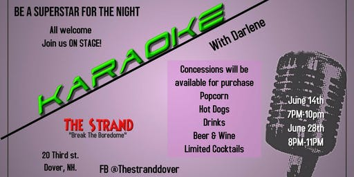 Karaoke- Feel like a Star for the night! w/Darlene