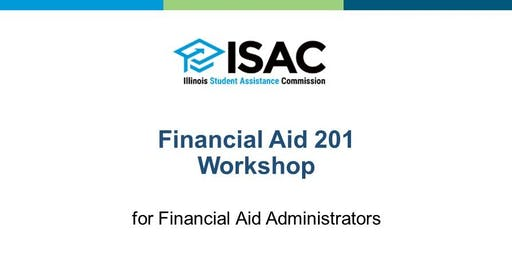 ISAC's Financial Aid 201 Workshop - Springfield