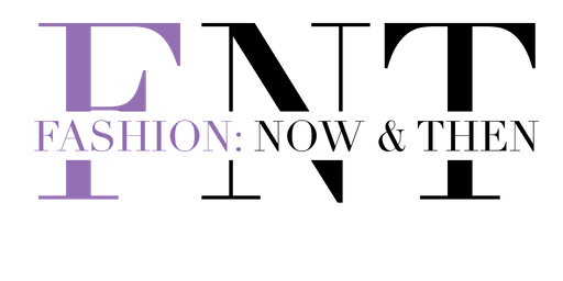 Fashion: Now & Then: Identity