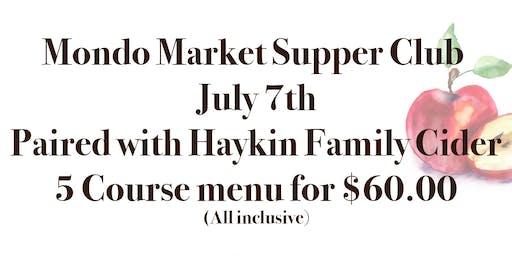 Mondo Market Supper Club featuring Haykin Family Cider