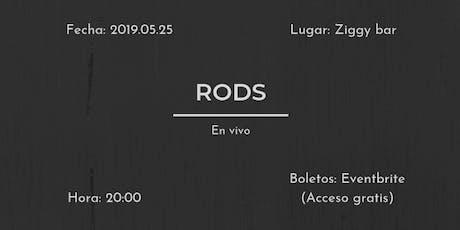 RODS en Ziggy bar (2019.05.25) boletos