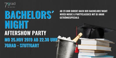 DHBW Bachelors´ Night Aftershow Party - Montag 25.11.2019- 7Grad