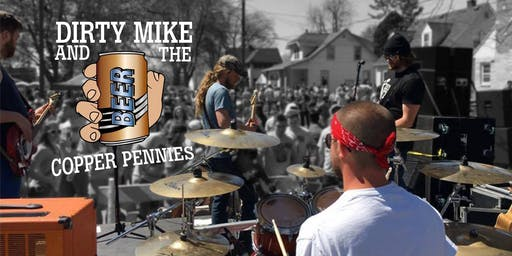 Dirty Mike and The Copper Pennies