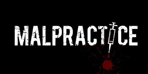 Malpractice Live 6-10! No Cover!