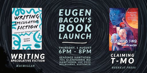Melbourne Book Launch: Claiming T-Mo & Writing Speculative Fiction