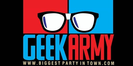 Geek Army Happy Hour Live 6-10! No Cover!