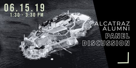 Alcatraz Alumni Panel Discussion tickets