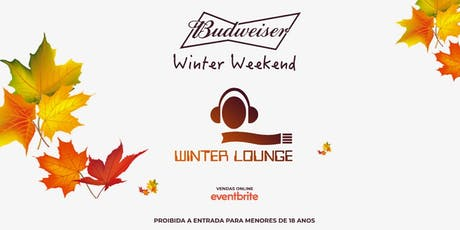 WINTER WEEKEND @ WINTER LOUNGE - CAMPOS DO JORDÃO ingressos