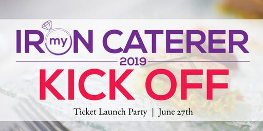 Iron Caterer Kick Off