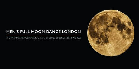 Men's Full Moon Dance London tickets