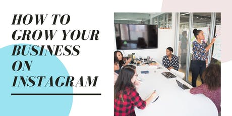 How to grow your business on Instagram tickets