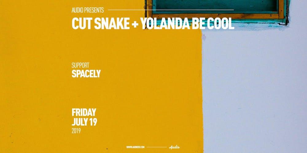7d51454fc CUT SNAKE + YOLANDA BE COOL Tickets