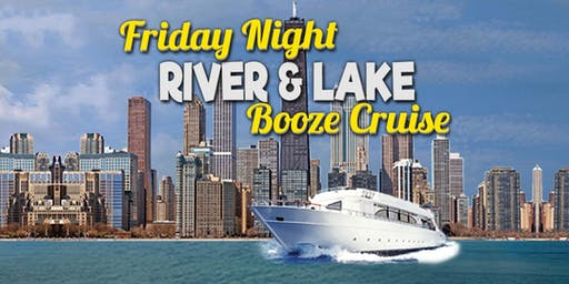 Friday Night River & Lake Booze Cruise on June 28th