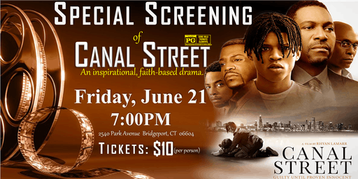 Special Screening of Canal Street (A faith-based film)